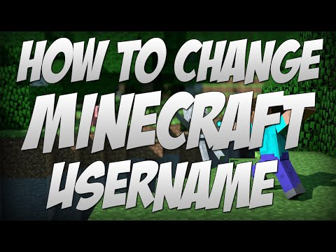 How To Change Your Minecraft Username - February 4th Update!