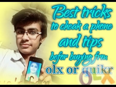one tip to buy a old phone from olx or quikerr