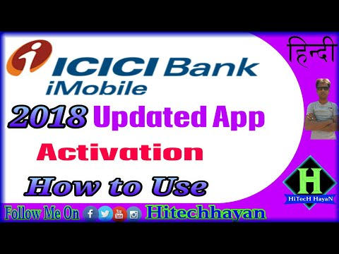 ICICI bank Imobile app Updated Activation || How To Use Hindi
