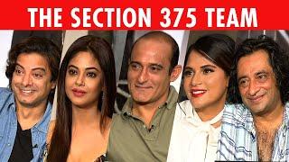 The Most Candid Richa Chadha, Akshaye Khanna, Rahul Bhat & Meera Chopra Interview   Section 375