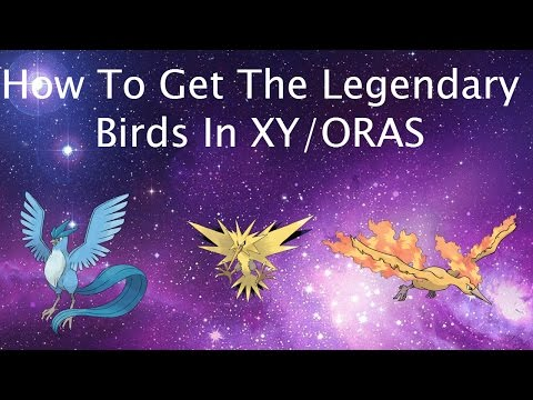 How To Get The Legendary Birds In XY/ORAS