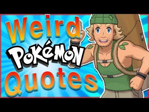 30 of the WEIRDEST Pokémon NPC Quotes of All Time