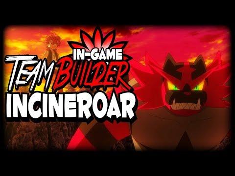 Team Builder | INCINEROAR - How to use Incineroar (Pokemon Sun and Moon)