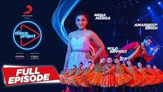 Ep-8 The Dance Project - Neha Marda | Amardeep | Wild Ripperz | Kamariya | Tunuk Tunuk