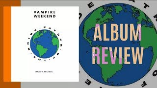 Download Vampire Weekend - Father of the Bride ALBUM REVIEW Video