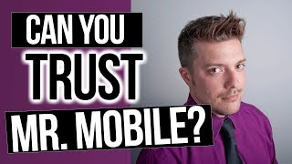 Can You Trust Mr. Mobile (Michael Fisher)? | Painfully Honest Tech