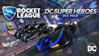 Rocket League Dc Super Heroes Dlc Trailer