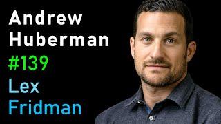 Andrew Huberman: Neuroscience of Optimal Performance | Lex Fridman Podcast #139