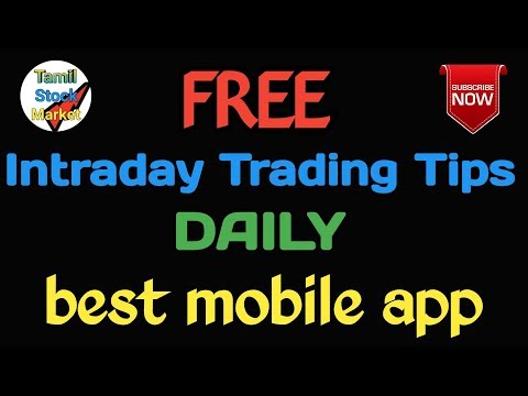 Best Mobile App for Intraday Trading Tips to Beginners in Stock Market (TAMIL)