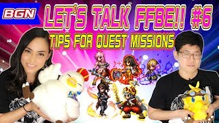 【FFBE】Let's Talk FFBE! #6 Tips for Quest Missions!【Global】