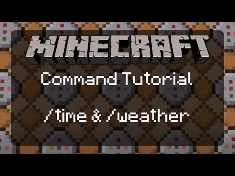 Using Commands in Minecraft: /time and /weather | 1.11.2