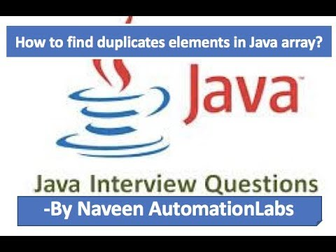 How to Find Duplicates Elements in Java Array? - Java Interview Questions -5