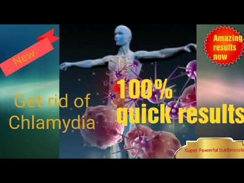 Get rid of Chlamydia trachomatis .(Extremely Powerful Subliminal)