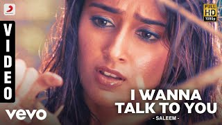 Saleem - I Wanna Talk To You Video | Vishnu Manchu, Ileana D'Cruz