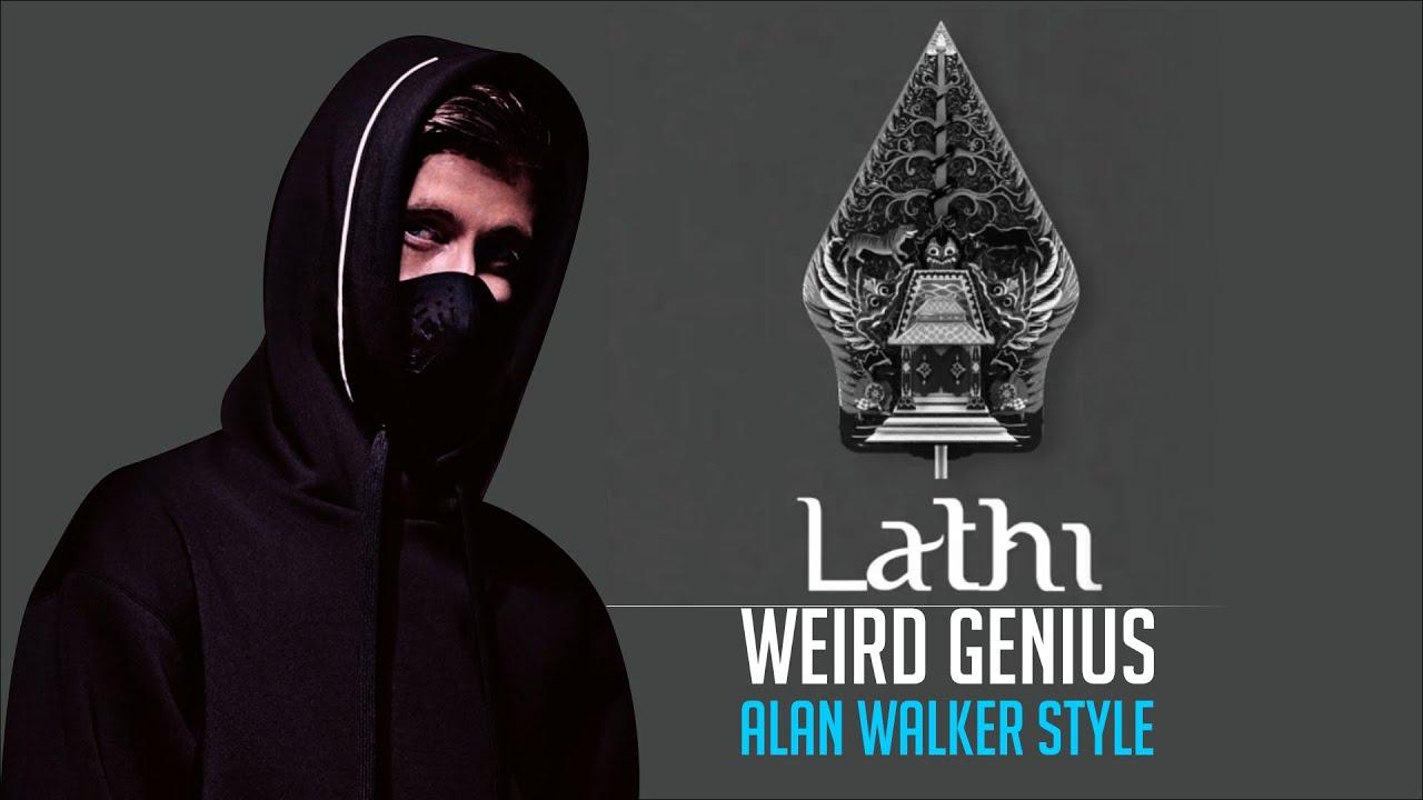 Download Weird Genius - Lathi (ft. Sara Fajira) - Alan Walker Style MP3 Gratis