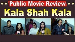 Kala Shah Kala | Public Movie Review | Binnu Dhillon | Sargun Mehta | Jordan Sandhu