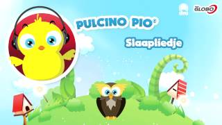 PULCINO PIO - Slaapliedje (Official)