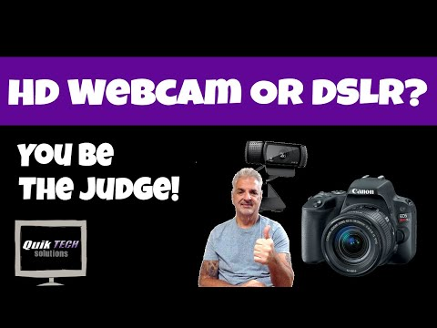 HD Webcam Or DSLR? You Be The Judge!