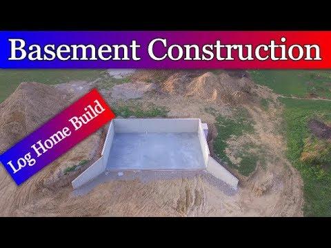 Log Home Build   Episode #1 - Basement Construction
