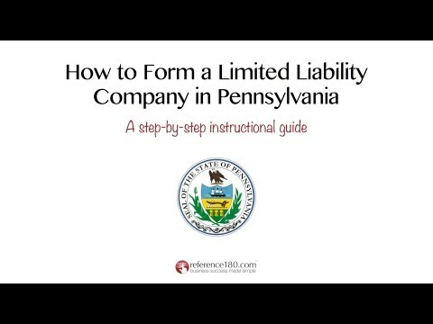 How to Form an LLC in Pennsylvania