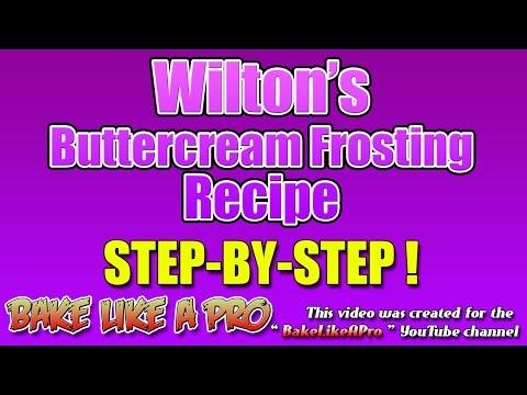 Buttercream Icing - Official Wilton Buttercream Frosting Recipe