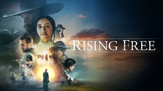 Rising Free (2019)   Full Movie   Samantha Droke   Melanie Foust   Bob Grove   Christian Johannesson