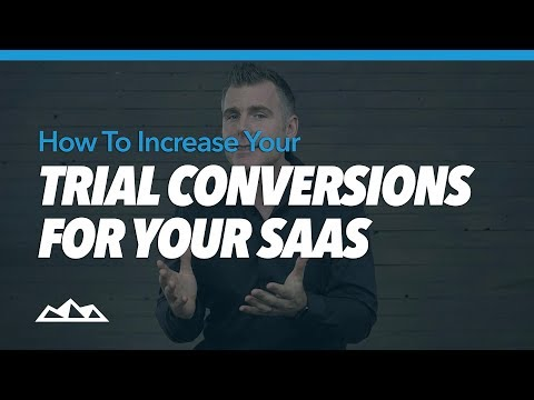 How To Increase Your Trial Conversions For Your SaaS   Dan Martell