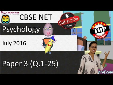 CBSE NET July 2016 Psychology Paper 3 (Q.1-25): Answer Keys, Solutions & Explanations
