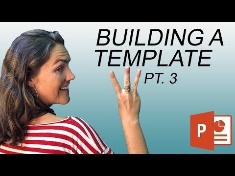 How To Create A PowerPoint Template: Custom Slides + Slide Templates (3 of 3)
