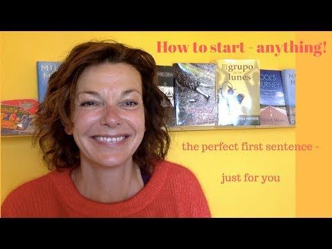 How to start your novel, short story, anything really!