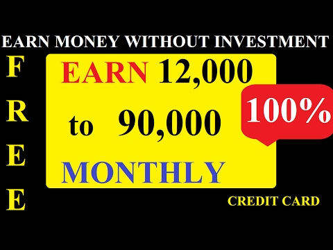 EARN money without any investment | earn money with credit cards | apply for credit card online