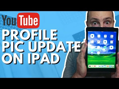 How to Upload a Profile Picture on Youtube on iPad