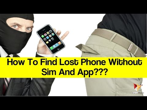 How To Find Lost Phone Without Sim And App ? | Data Dock
