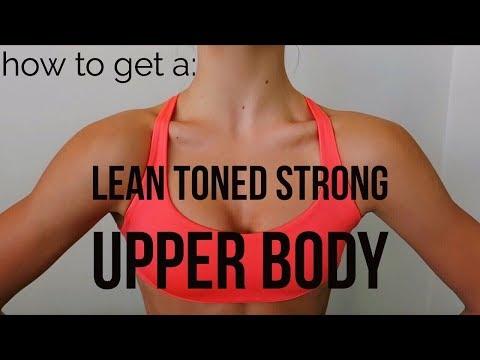 HOW TO GET A LEAN TONED STRONG UPPER BODY // TessaRenéeTR