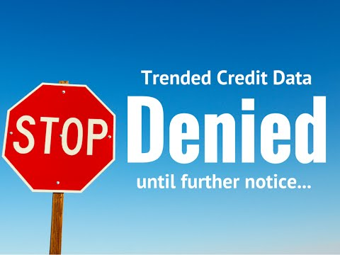 The unintended consequences of trended credit data