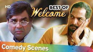 Best of All Welcome Comedy Scenes -  Akshay Kumar - Nana Patekar - Paresh Rawal - Bollywood Comedy
