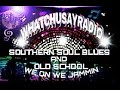 Southern Soul After Hours Mix Dj Moe D
