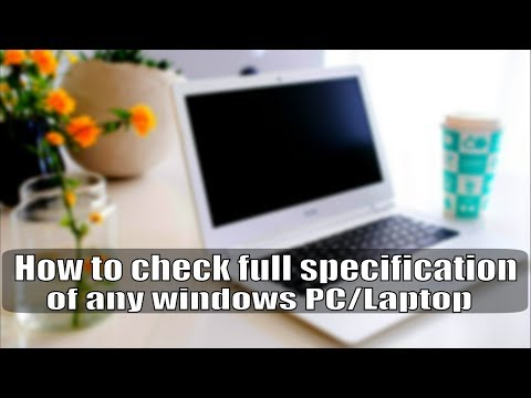 How to check full specification of any windows PC/Laptop 🔥🔥