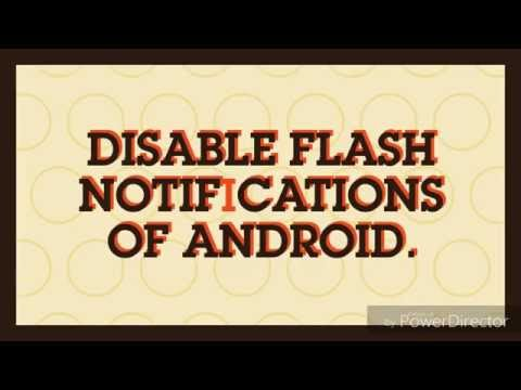 How to disable flash notification of Android...