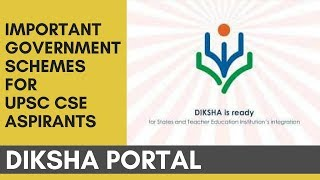 Diksha Portal - Important Government Schemes For UPSC ASPIRANTS By Rahul Agrawal