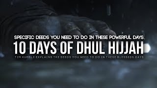 Deeds You Should Do in The 10 Days of Dhul Hijjah