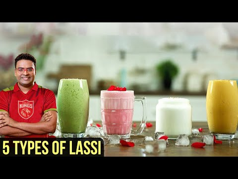 5 Types of Lassi | Punjabi Lassi Recipe | Sweet Yogurt Drink | Indian Culinary League | Varun