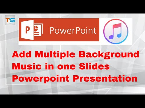 Add Multiple Background  Music in one Slides Powerpoint Presentation