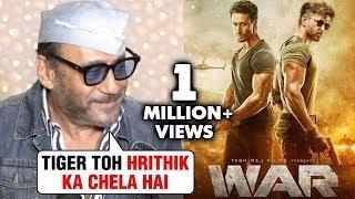 Jackie Shroff EPIC Reaction On Tiger Shroff's Film With Hrithik Roshan | WAR
