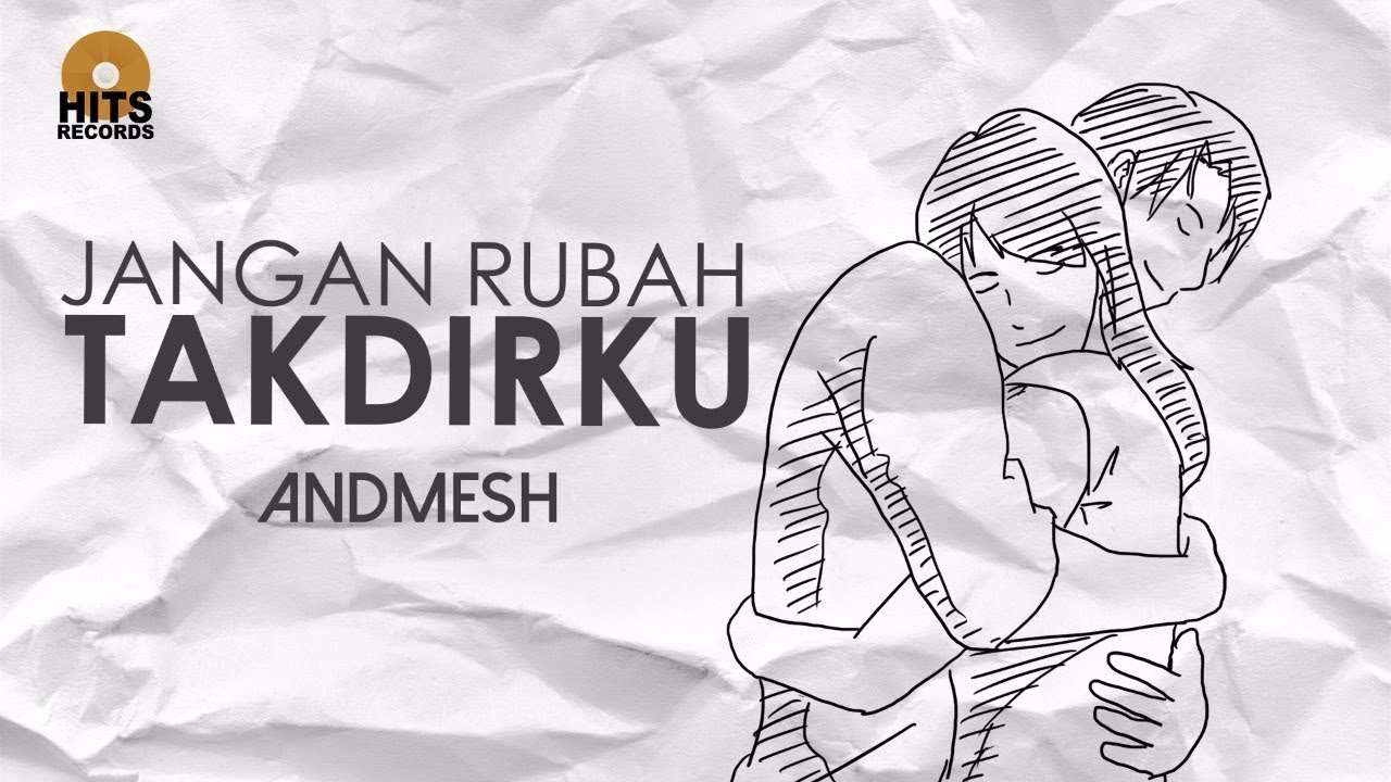 Download Andmesh - Jangan Rubah Takdirku (Official Lyric Video) MP3 Gratis