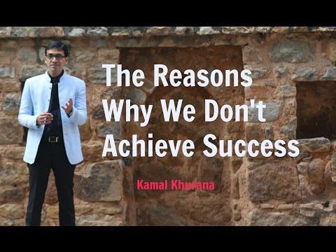 """The-Reasons We Don't Achieve Success (""""The Reasons We Don't Achieve Success"""")"""