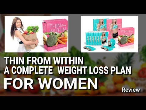 Thin From Within - A Complete Weight Loss Plan for Women