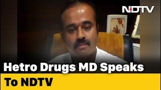 Hetero Drugs Says Remdesivir Reason For Hope In Covid-19 Treatment
