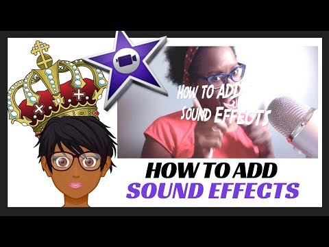 Easy Way To Add Sound Effects in iMovie