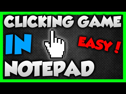 How to make a Clicking Game with Notepad!